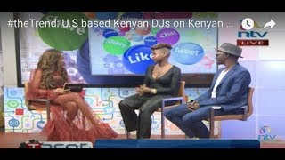 #theTrend: U.S based Kenyan DJs on Kenyan music in the diaspora