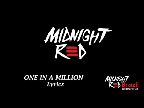 Midnight Red - One In A Million ( Lyrics)
