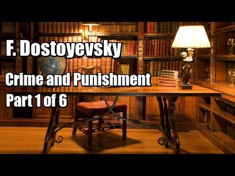 "F. Dostoyevsky ""Crime and Punishment"" (Part 1 of 6, Chapter 1-7). Audiobook"