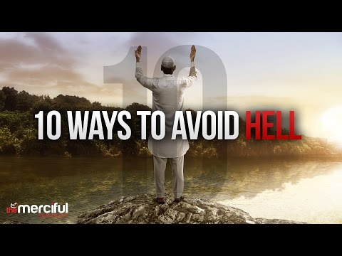 10 Ways to Avoid Entering Hell