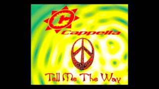 Cappella - tell me the way (House Mix) [1995]