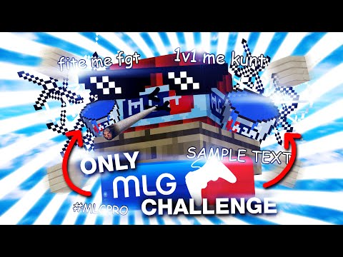 ONLY MLG CHALLENGE