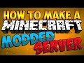 How to Make A Modded Minecraft Server !!