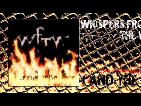 """Whispers from the Wall - """"I and the Fire"""" A BlankTV World Premiere Teaser Video!"""