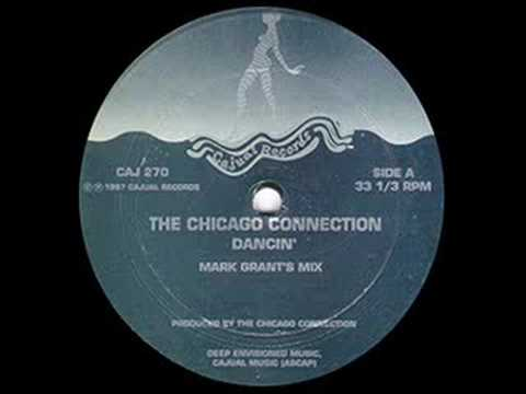 The Chicago Connection - Dancin ( Mark Grant Remix) (CAJUAL)