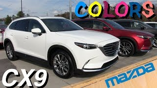 New 2018 Mazda CX9 In Depth Exterior Colors Review | Mazda Most Popular  Colors and WHY?