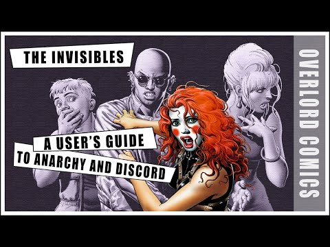The Invisibles: A User's Guide To Anarchy And Discord
