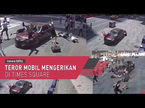 Teror Mobil Mengerikan di Time Square Amerika