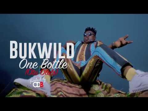 Bukwild - One Bottle (Official Video)