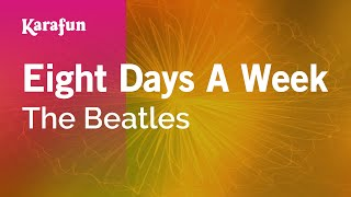Karaoke Eight Days A Week - The Beatles *