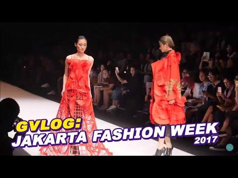 GVLOG : JAKARTA FASHION WEEK 2017