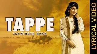 TAPPE || JASWINDER BRAR || LYRICAL VIDEO || New Punjabi Songs 2016
