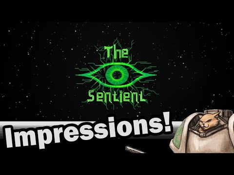 The Sentient PC Impressions - Weekly Indie Newcomer