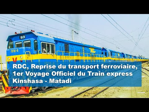 1er Voyage Officiel du Train express Kinshasa - Matadi