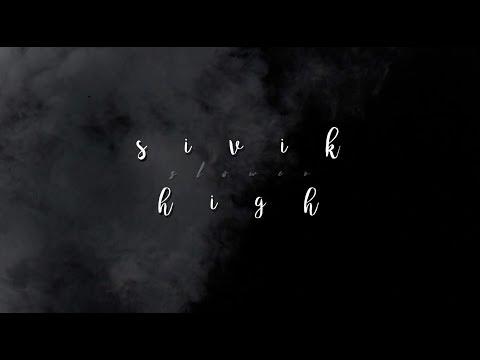 Sivik - High (slower)