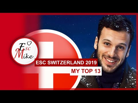 Eurovision Switzerland 2019 [RSI Selection] - My Top 13 [With Rating]
