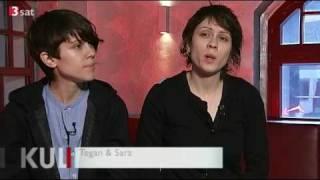 Tegan and Sara - Kulturzeit (Nov 30th '09)