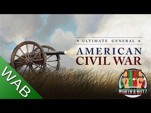 Ultimate General Civil War Review - Worthabuy?