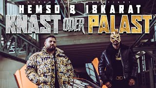HEMSO x 18KARAT - KNAST ODER PALAST [ official Video ]