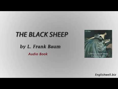 The Black Sheep by L. Frank Baum - Short Story