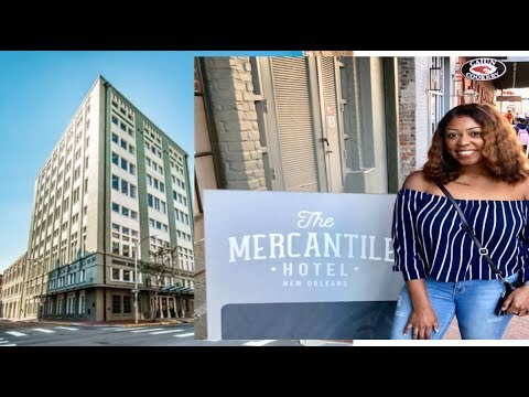 Hotel Tour | Mercantile Hotel New Orleans