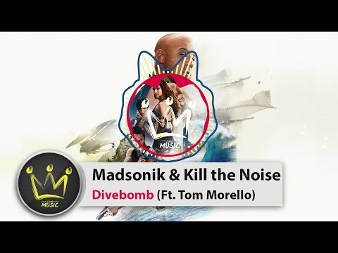 Madsonik & Kill the Noise Ft. Tom Morello - Divebomb [xXx: The Return of Xander Cage]