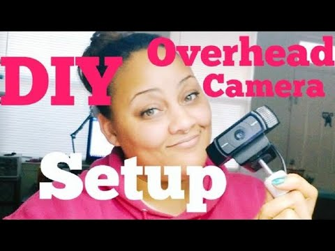 How to make a quick overhead camera set up