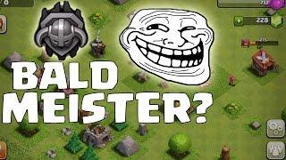 BALD MEISTER? || TROLL ACCOUNT Part 3 || CLASH OF CLANS || Let's Play CoC [Deutsch/German HD]