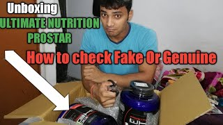 Ultimate Nutrition Prostar Unboxing | Fake or Genuine Find | Fake Ultimate nutrition कैसे पता करे.