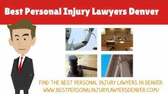 Best Personal Injury Lawyers Denver