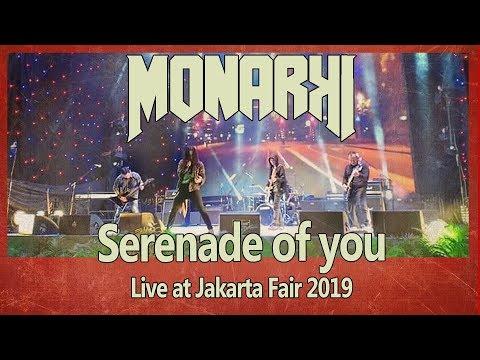 MONARKI LIVE - LAGU ROCK-MANTIS YG SUKA BIKIN BAPER - SERENADE OF YOU - #jakartafair2019 #jiexpo2019