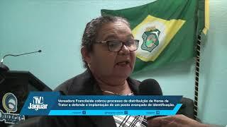 Vereadora Francileide cobrou processo de distribuição de Horas de Trator e defende a implantação de um posto avançado de identificação