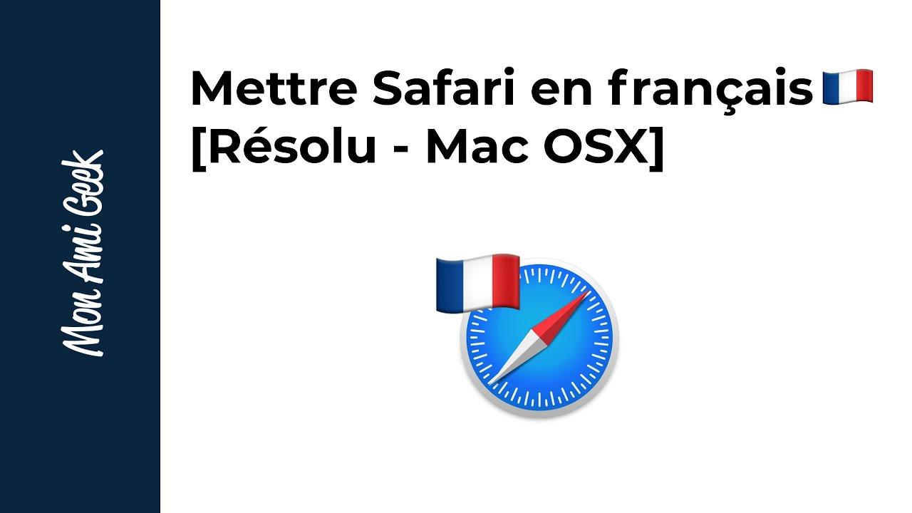 Comment Avoir Safari En Francais