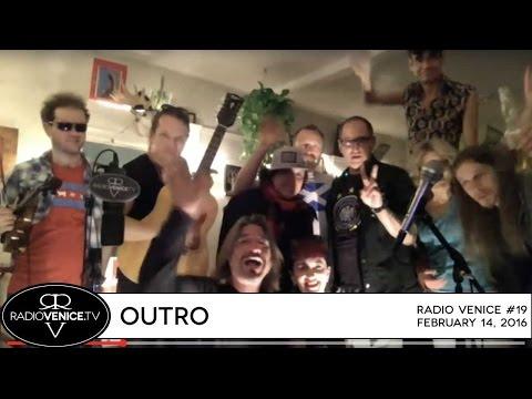 Radio Venice #19 - Outtro