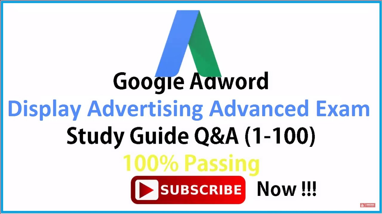 100 passing google adwords display advertising advanced exam 100 passing google adwords display advertising advanced exam live exam scored xflitez Image collections