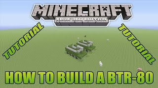 Minecraft Xbox Edition Tutorial How To Build A BTR-80 Update Version