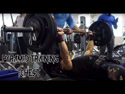 PYRAMID TRAINING | Increasing Chest Strength