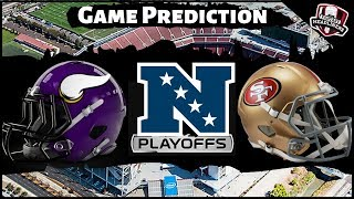 2019 NFL Playoff Predictions - NFC Divisional Round - Vikings vs 49ers