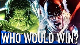 Hulk vs.Thor Who Would Win?