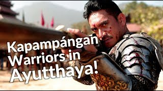 Ancient Kapamapngan Warriors in Thailand! (Foreigners in Ayutthaya Part 2)