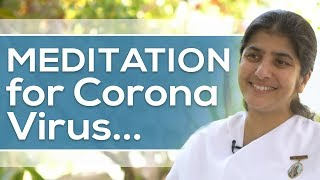 Meditation For Protection From Corona Virus: BK Shivani