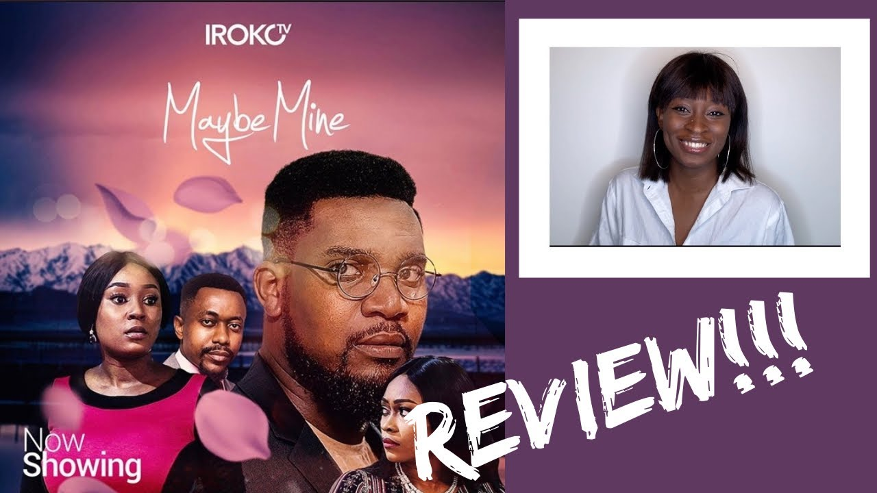 Download Irokotv Movie Review   Maybe Mine   Eneaji Chris