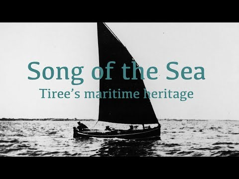Song of the Sea. Tiree's Maritime Heritage