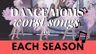 Worst Songs From Each Season | Dance Moms
