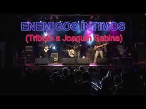 PACTO ENTRE CABALLEROS (ENEMIGOS ÍNTIMOS/Tributo a Joaquín Sabina)