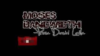Moses BandWidth - Laila Majnun / Prosa Dawai Laila