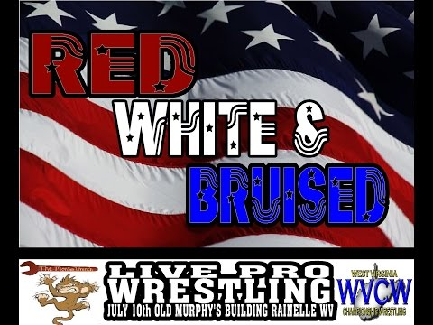 Red White and Bruised coming to Rainelle WV