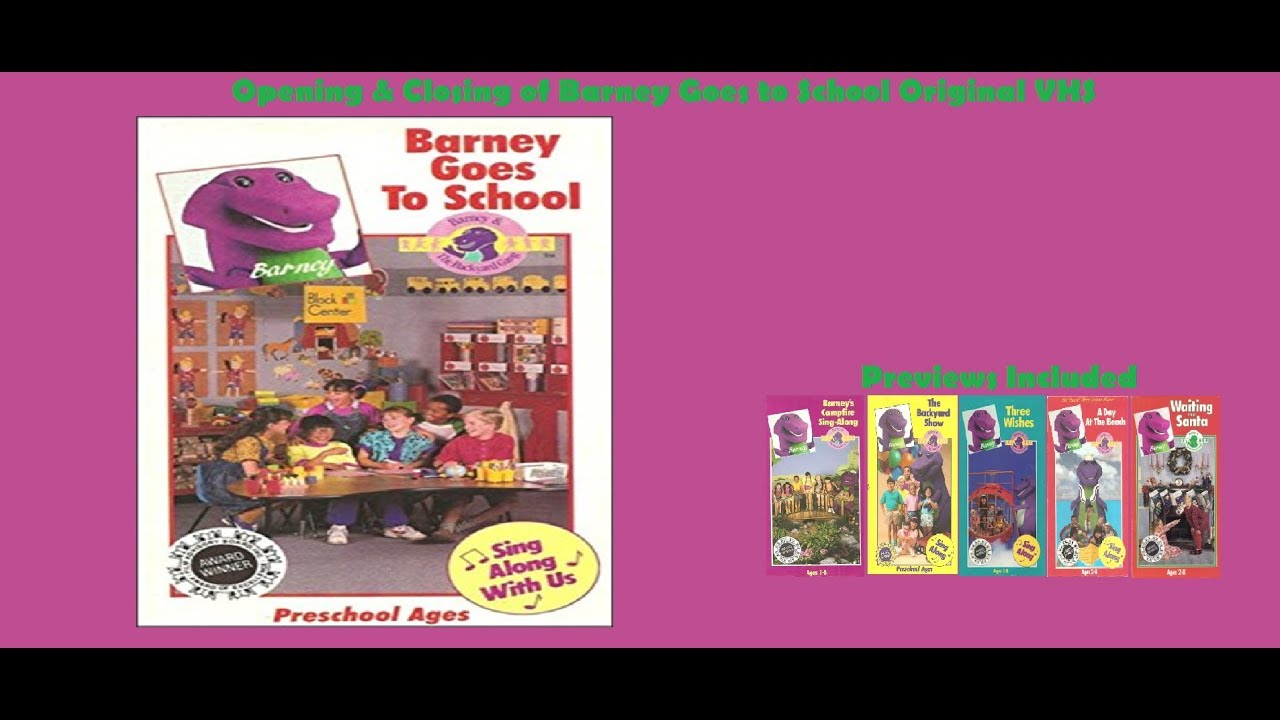 barney goes to original vhs opening u0026 closing youtube