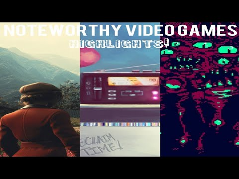 Noteworthy Video Games - Highlights 7/2/2019 |