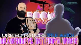 UN TItle Match: Mr.Awesome (c) vs. Battle Royal Winner (Boom At The Beach)